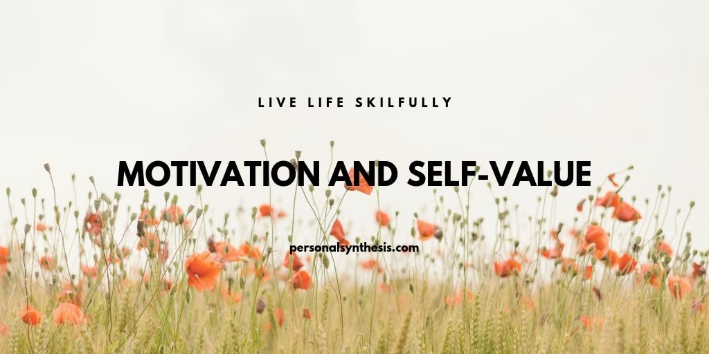 Motivation And Self-Value