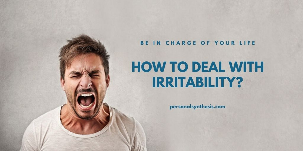 How To Deal With Irritability?